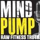 Mind Pump: Raw Fitness Truth