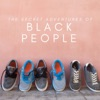 The Secret Adventures of Black People