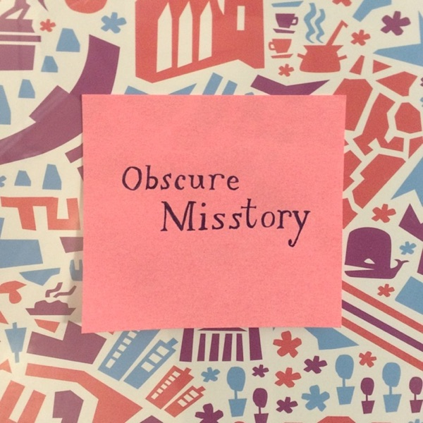 Obscure Misstory