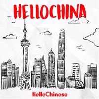 HelloChina - Learn Real Chinese @HelloChinese podcast
