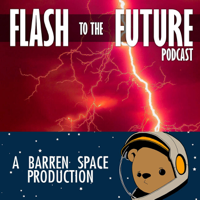 Flash To The Future podcast