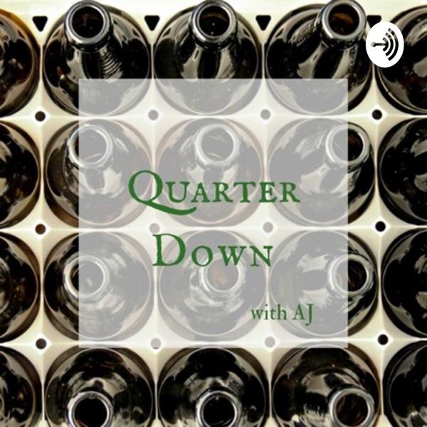 Quarter Down with AJ