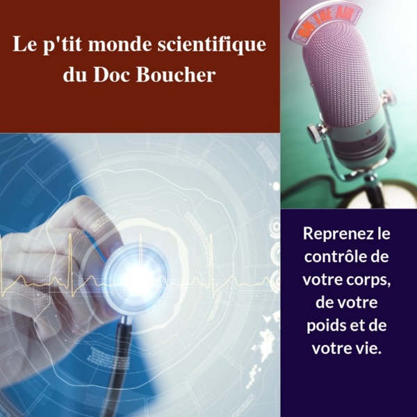 Le p'tit monde scientifique du Doc Boucher