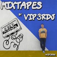 Mixtapes by Vip3rDJ podcast