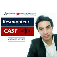 RestaurateurCast : Le Podcast du Restaurateur 2.0 podcast
