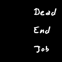 Dead End Job podcast