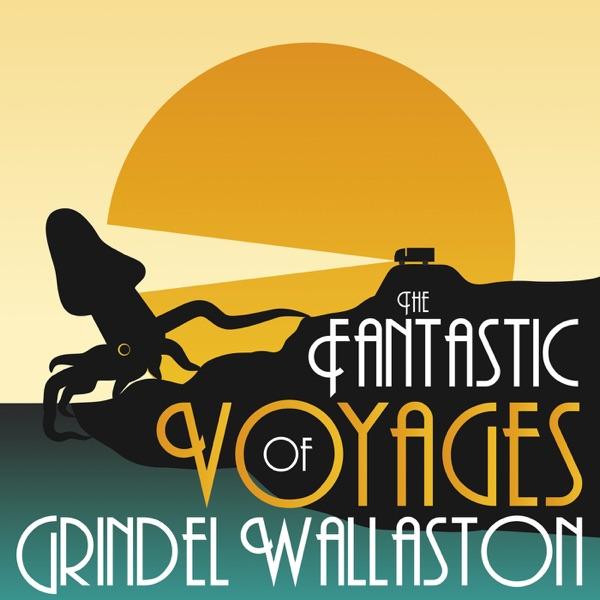 The Fantastic Voyages of Grindel Wallaston