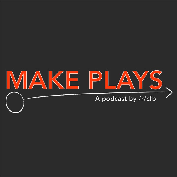 MAKE PLAYS! Podcast