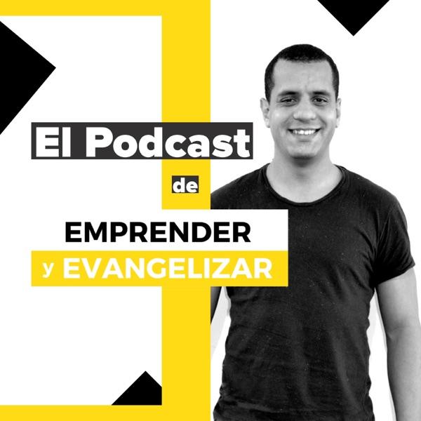 El Podcast de Emprender y Evangelizar