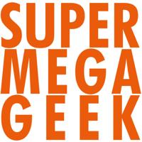 Super Mega Geek podcast