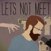 Let's Not Meet: A True Horror Podcast artwork