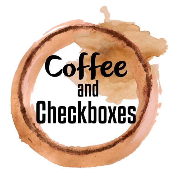 Coffee and Checkboxes