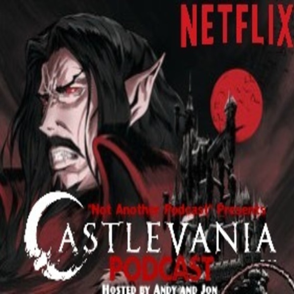 Castlevania Podcast