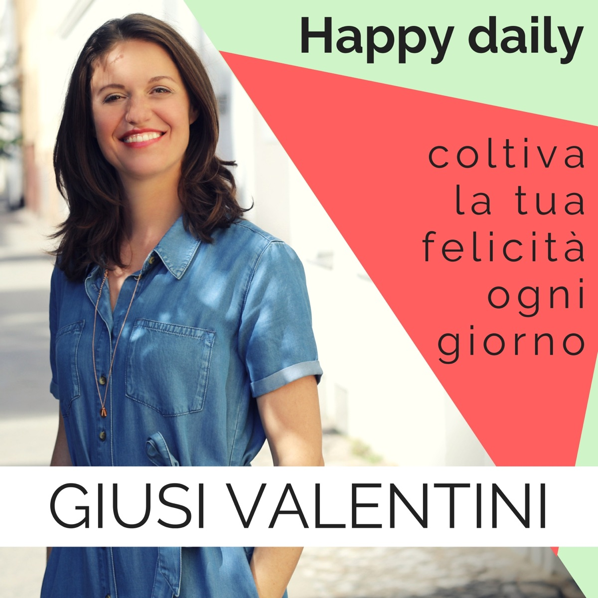 Happy Daily di Giusi Valentini