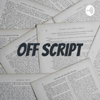Off Script podcast