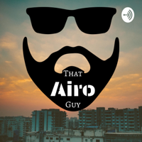 That Airo Guy podcast
