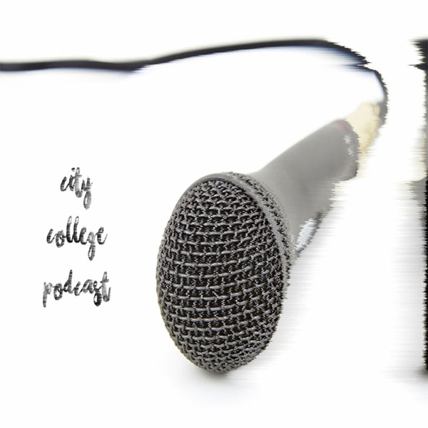 City College Podcast