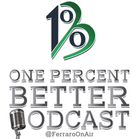 The One Percent Better Podcast podcast