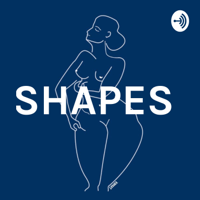 SHAPES podcast