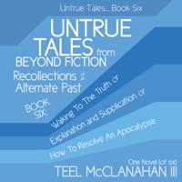 Untrue Tales... Book Six podcast