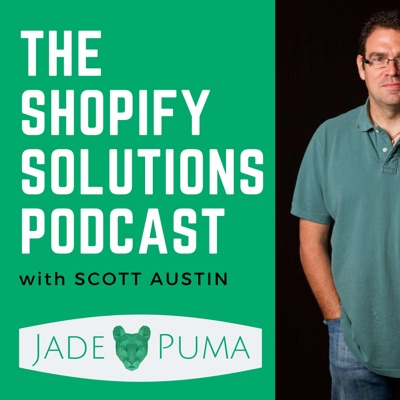 The Shopify Solutions Podcast