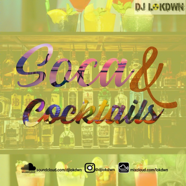Soca and Cocktails