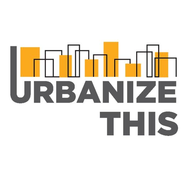 #urbanizeTHIS