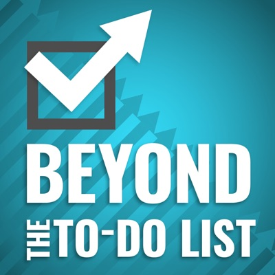 Beyond the To-Do List:Erik Fisher