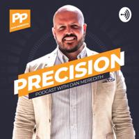 Precision Podcast podcast