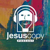 Podcast Jesuscopy