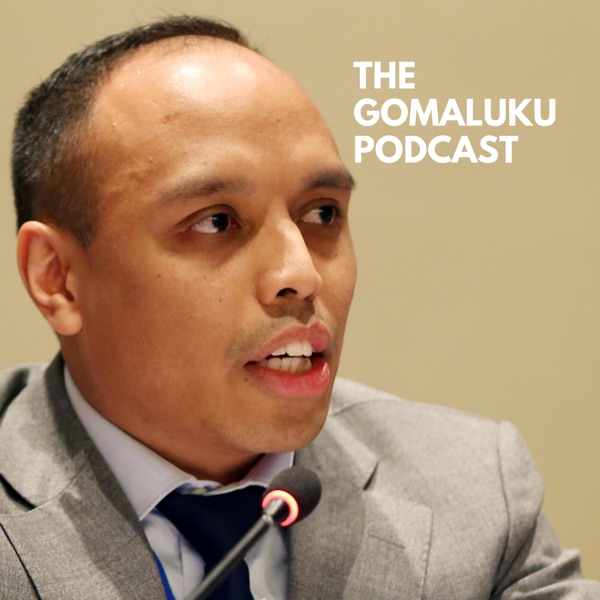 The Gomaluku Podcast