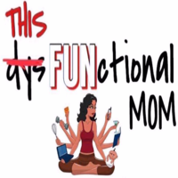 ThisFUNctionalMom podcast