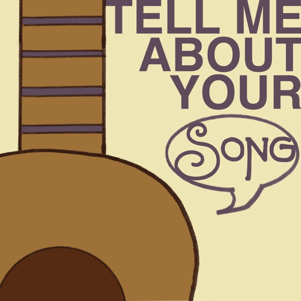 Tell Me About Your Song image