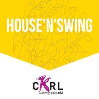 CKRL : House n' Swing podcast