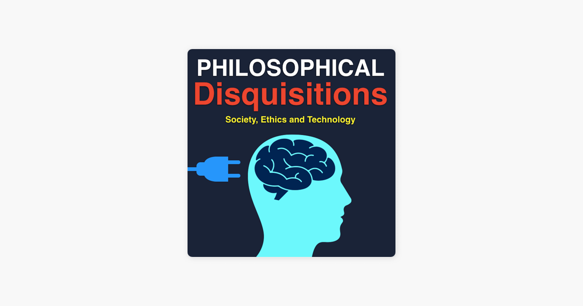 Philosophical Disquisitions on Apple Podcasts