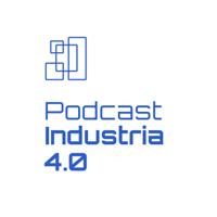 Podcast Industria 4.0 podcast