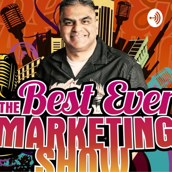 The Best Ever Marketing Show