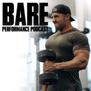 The Bare Performance Podcast