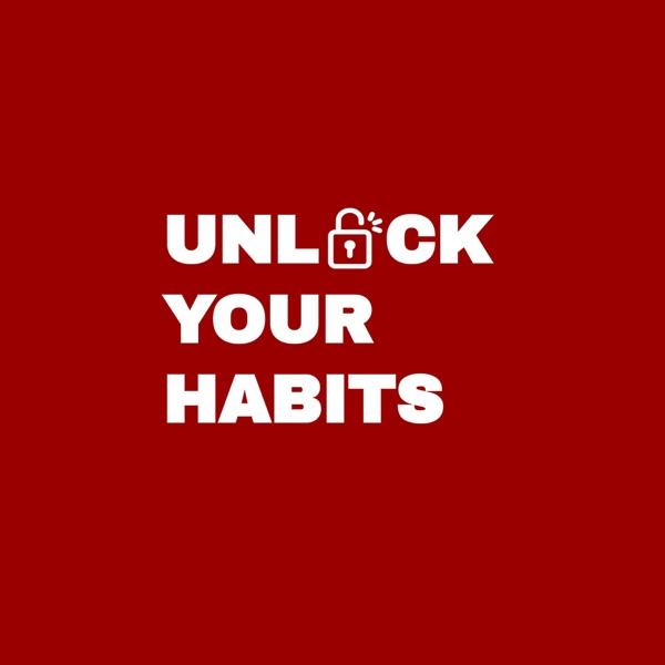 Unlock Your Habits's Podcast