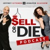 Sell or Die with Jeffrey Gitomer and Jennifer Gluckow artwork