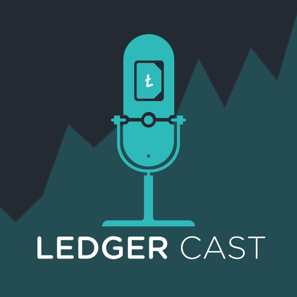 Ledger Cast — Crypto, Bitcoin, Trading, and the Blockchain Ecosystem