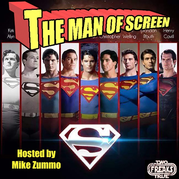 The Man of Screen Extra Episode 24 - The Reign of the Supermen