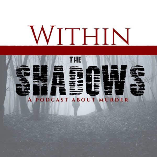 Within the Shadows
