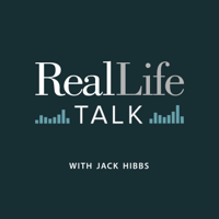 Real Life Talk with Jack Hibbs podcast