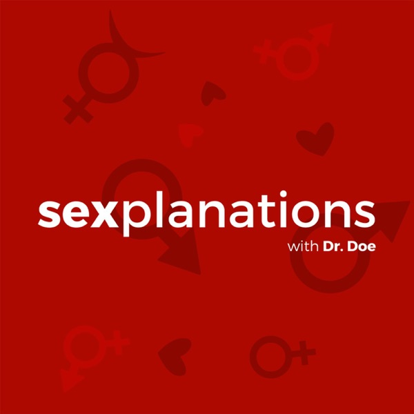 Sexplanations Podcast