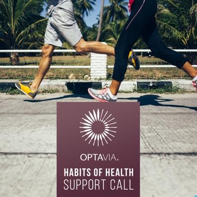 OPTAVIA® Habits of Health Podcast