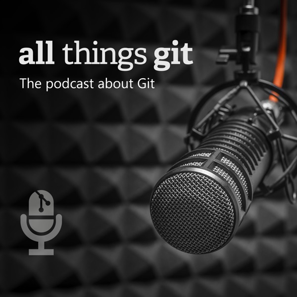 Git for Windows with Johannes Schindelin – All Things Git