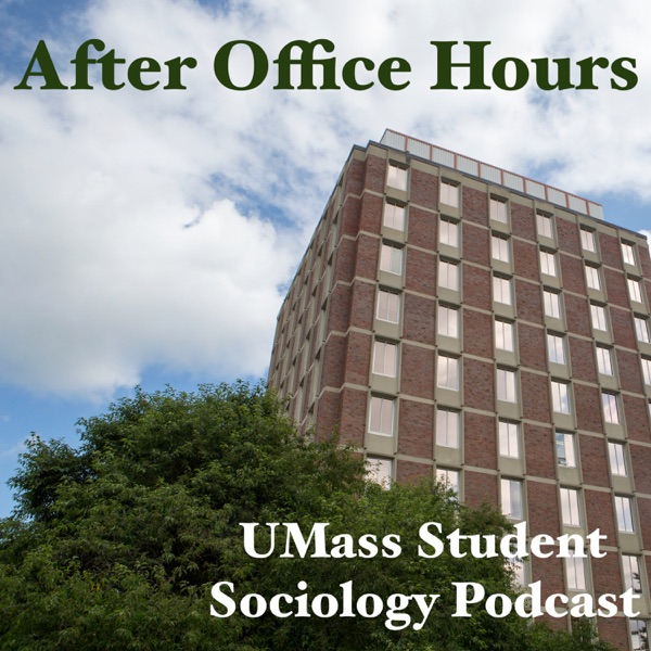 After Office Hours: UMass Sociology
