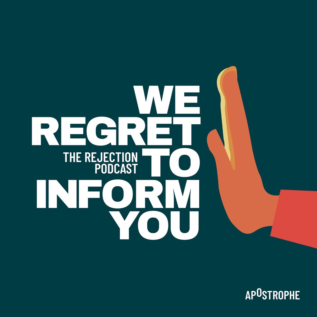 We Regret To Inform You: The Rejection Podcast