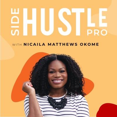 Side Hustle Pro:Nicaila Matthews Okome